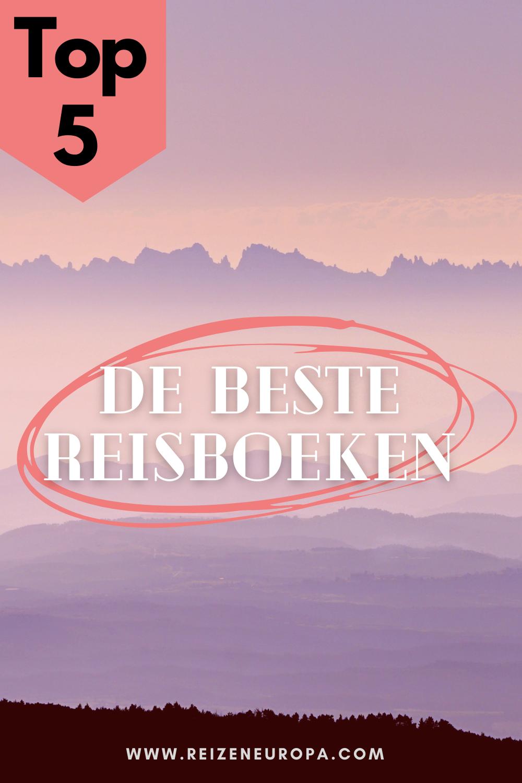 Top 5 reisboeken - het beste reisboek